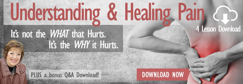 Understanding and Healing Pain - 4 Lesson Download